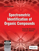 SPECTROMETRIC IDENTIFICATION OF ORGANIC COMPOUNDS, 6TH ED