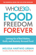 The Whole30 S Food Freedom Forever
