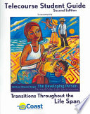 Transitions Through the Life Span Telecourse Study Guide