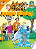 Jughead & Archie Comics Double Digest #21 : late! if only he could...