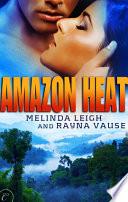 Amazon Heat