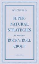 download ebook supernatural strategies for making a rock \'n\' roll group pdf epub
