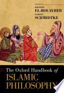 The Oxford Handbook of Islamic Philosophy