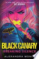 Black Canary  Breaking Silence Book PDF