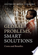Global Problems, Smart Solutions : for spending additional aid money to...