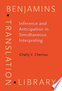 Inference and Anticipation in Simultaneous Interpreting