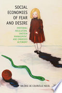 Social Economies of Fear and Desire