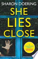 She Lies Close Book PDF