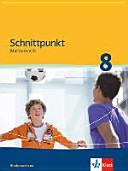 Schnittpunkt Mathematik   Ausgabe f  r Niedersachsen  Sch  lerbuch 8  Schuljahr   Mittleres Niveau