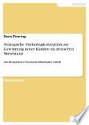 Strategische Marketingkonzeption zur Gewinnung neuer Kunden im deutschen Mittelstand