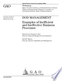 DOD management examples of inefficient and ineffective business processes