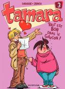 illustration Tamara - tome 3 - Tout est bon dans le garçon !