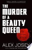 The Murder Of A Beauty Queen