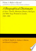 A Biographical Dictionary of Actors  Actresses  Musicians  Dancers  Managers and Other Stage Personnel in London  1660 1800