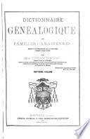 Dictionnaire généalogique des familles canadiennes depuis la fondation de la colonie jusqu'à nos jours