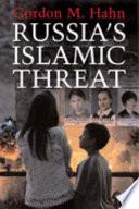 Russia s Islamic Threat