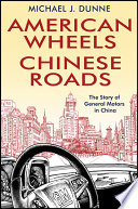 American Wheels  Chinese Roads : achieve explosive growth on another at the very...