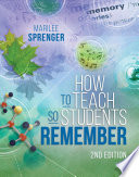 How to Teach So Students Remember  2nd Edition