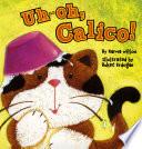Uh-oh, Calico!