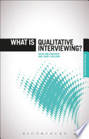 What Is Qualitative Interviewing