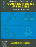 Clinical Practice in Correctional Medicine