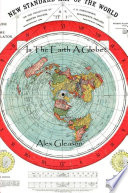 Ebook Is The Earth Flat Or A Globe? Epub Alexander Gleason Apps Read Mobile