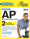 Cracking the AP European History Exam  2014 Edition