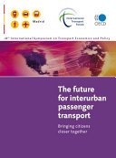 The Future for Interurban Passenger Transport Bringing Citizens Closer Together