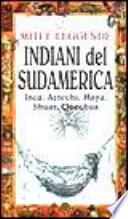 Miti e leggende  Indiani del Sudamerica