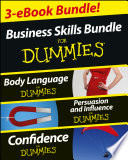 Business Skills For Dummies Three E Book Bundle Body Language For Dummies Persuasion And Influence For Dummies And Confidence For Dummies