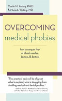 Overcoming Medical Phobias
