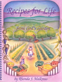 Recipes for Life from God s Garden