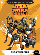 Rise Of The Rebels : ...