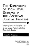 The dimensions of non legal evidence in the American judicial process