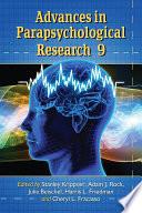 Advances in Parapsychological Research 9