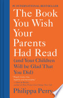The Book You Wish Your Parents Had Read Book PDF
