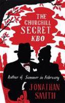 KBO: The Churchill Secret Of The Much Loved Winston Churchill On The