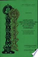 Les plantes chez les pygm  es Aka et les Monzombo de la Lobaye  Centrafrique