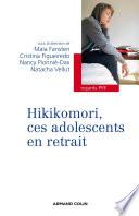 Hikikomori, ces adolescents en retrait