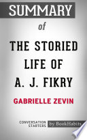 Summary of The Storied Life of A  J  Fikry by Gabrielle Zevin   Conversation Starters