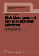 Risk Management auf spekulativen Märkten