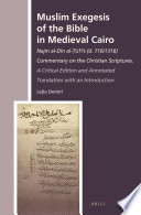 Muslim Exegesis of the Bible in Medieval Cairo