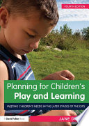 Planning for Children   s Play and Learning