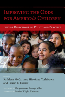 Improving the Odds for America s Children