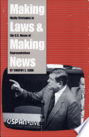 Making Laws and Making News