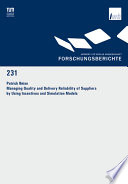 Managing Quality And Delivery Reliability Of Suppliers By Using Incentives And Simulation Models book