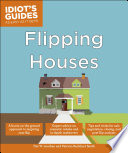 Idiot s Guides  Flipping Houses