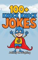 100  Knock Knock Jokes