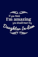 If You Think I m Amazing You Should Meet My Daughter In Law