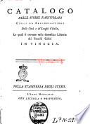 Catalogo delle storie particolari civili ed ecclesiastiche della citta e de  luoghi d Italia  le quali si trovano nella domestica libreria dei fratelli Coleti in Vinegia